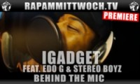 iGadget feat. Edo G & Stereo Boyz - Behind The Mic (Video)